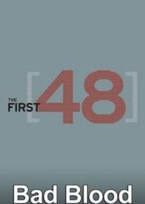 The First 48: Bad Blood