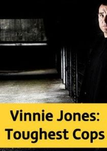 Vinnie Jones: Toughest Cops
