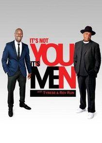 Its Not You, Its Men