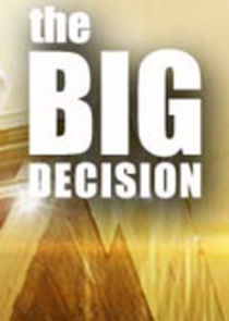 The Big Decision-9697