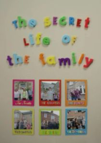 The Secret Life of the Family