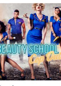 Beauty School Cop Outs