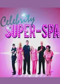 Celebrity Super Spa