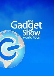 The Gadget Show: World Tour-11799