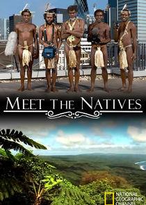 Meet the Natives