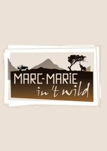 Marc-Marie in t wild
