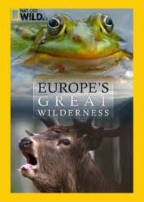 Europes Great Wilderness