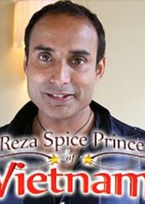 Reza Spice Prince of Vietnam