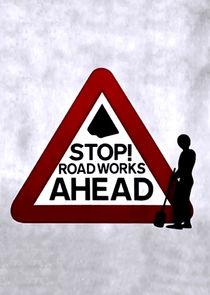 Stop! Roadworks Ahead