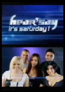 HearSay Its Saturday