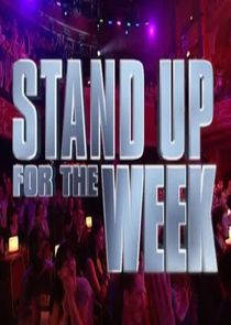 Stand Up for the Week