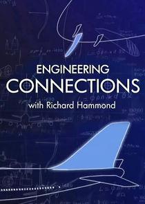 Richard Hammonds Engineering Connections