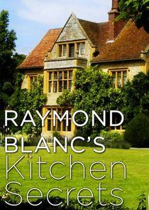 Raymond Blancs Kitchen Secrets