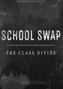 School Swap: The Class Divide