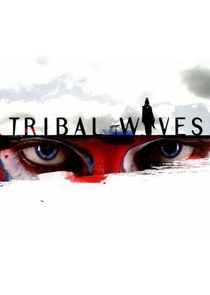 Tribal Wives
