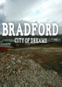 Bradford: City of Dreams