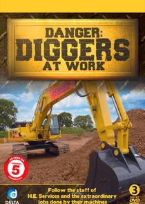 Danger: Diggers at Work
