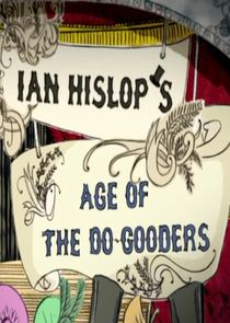 Ian Hislop's Age of the Do-Gooders