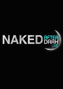 Naked After Dark