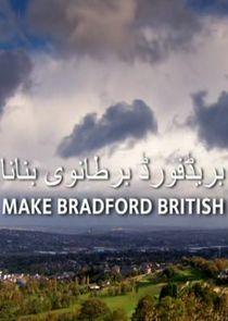 Make Bradford British