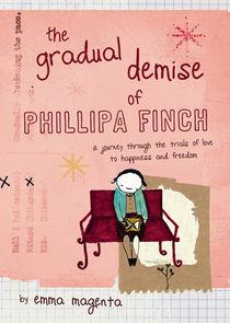 The Gradual Demise of Phillipa Finch