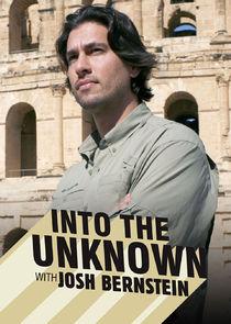 Into the Unknown with Josh Bernstein