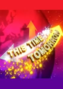 The National Lottery: This Time Tomorrow