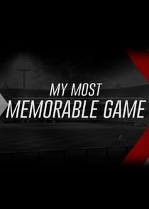 My Most Memorable Game