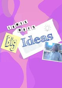 James Mays Big Ideas