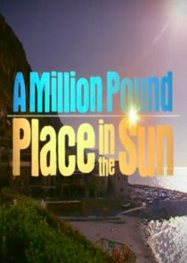 A Million Pound Place in the Sun
