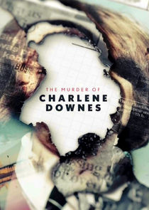 The Murder of Charlene Downes