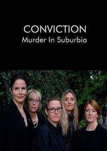 Conviction: Murder in Suburbia
