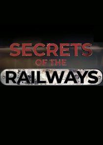 Secrets of the Railways