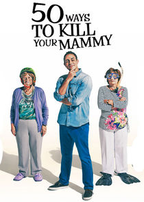 50 Ways to Kill Your Mammy-11495