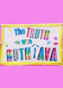 Truth with Ruth and Ava
