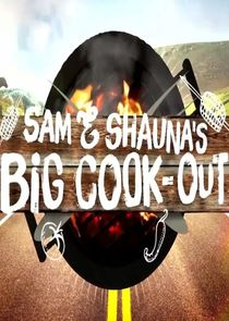 Sam and Shaunas Big Cook Out