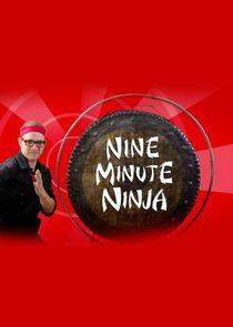 Nine Minute Ninja