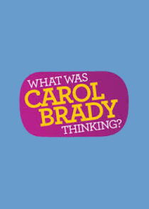 What Was Carol Brady Thinking?