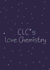 CLC's Love Chemistry