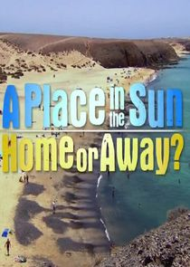 A Place in the Sun: Home or Away