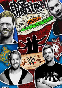 Edge and Christians Show That Totally Reeks of Awesomeness