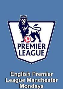 Premier League Manchester Mondays