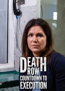 Death Row: Countdown To Execution