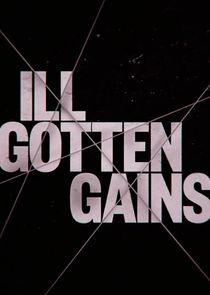 Ill Gotten Gains-21386