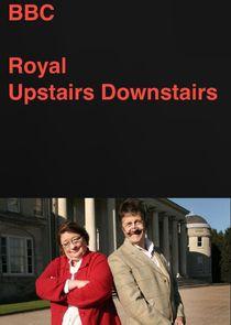 Royal Upstairs Downstairs