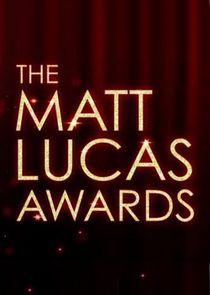 The Matt Lucas Awards