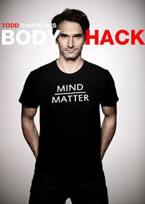 Todd Sampsons Body Hack