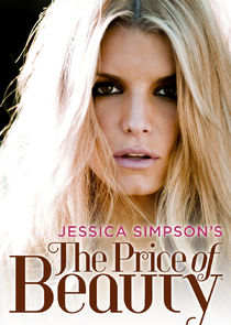 Jessica Simpsons The Price of Beauty