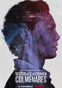 История преступления: Кольменарес