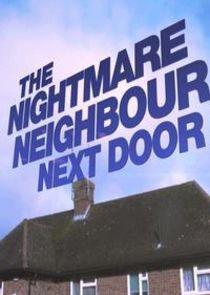 The Nightmare Neighbour Next Door-17903